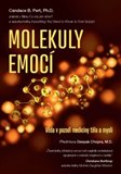 Molekuly emocí (Věda v pozadí medicíny těla a mysli) - obálka