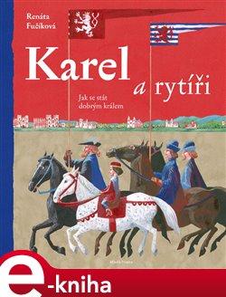Obálka titulu Karel a rytíři