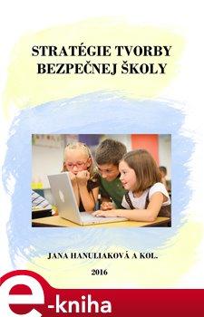Obálka titulu Stratégie tvorby bezpečnej školy