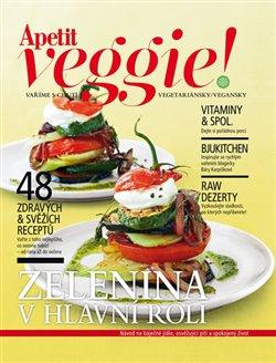 Obálka titulu Apetit Veggie - Zelenina v hlavní roli