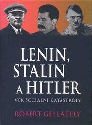 Lenin, Stalin & Hitler
