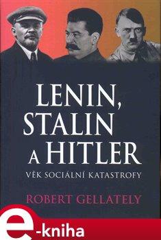 Obálka titulu Lenin, Stalin & Hitler