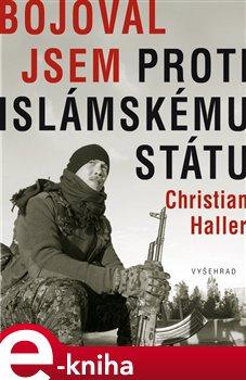 Obálka titulu Bojoval jsem proti islámskému státu