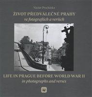 Život předválečné Prahy ve fotografiích a verších