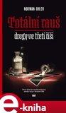 Totální rauš (Drogy ve třetí říši) - obálka