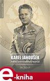 Karel Janoušek. Jediný československý maršál - obálka