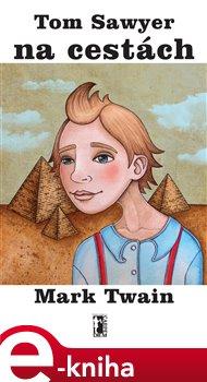 Obálka titulu Tom Sawyer na cestách