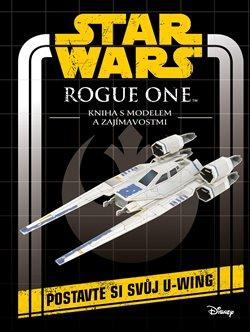 Obálka titulu Star Wars - Rogue One: Kniha s modelem a zajímavostmi