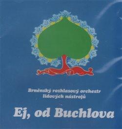 Obálka titulu Ej, od Buchlova