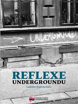 Obálka titulu Reflexe undergroundu