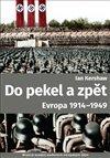 Do pekel a zpět: Evropa 1914-1949
