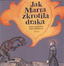 Obálka titulu Jak Marta zkrotila draka