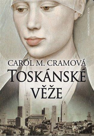Toskánské věže - Carol M. Cramová | Booksquad.ink