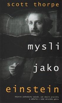 Obálka titulu Mysli jako Einstein