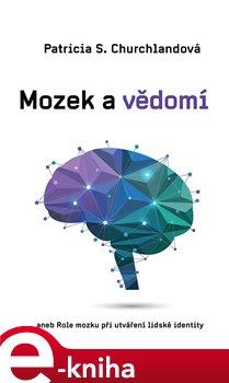 Obálka titulu Mozek a vědomí