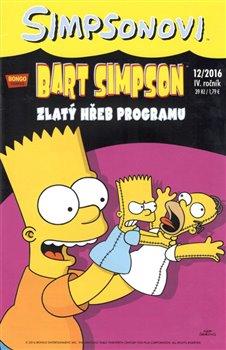 Obálka titulu Bart Simpson 12/2016: Zlatý hřeb programu