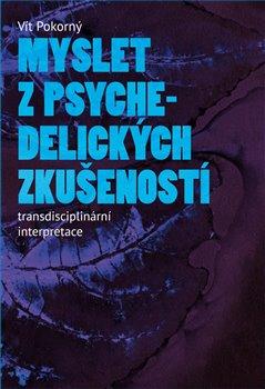 Obálka titulu Myslet z psychedelických zkušeností
