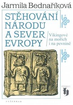 Obálka titulu Stěhování národů a sever Evropy