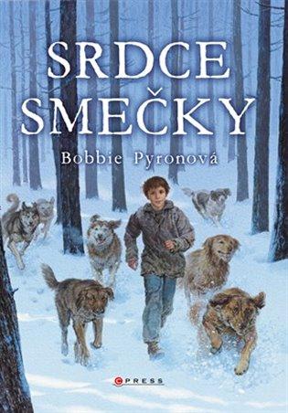 Srdce smečky - Bobbie Pyronová   Booksquad.ink