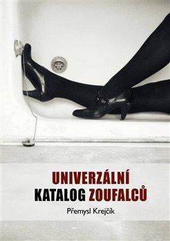 Obálka titulu Univerzální katalog zoufalců
