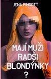Obálka knihy Mají muži radši blondýnky?