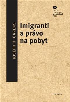 Obálka titulu Imigranti a právo na pobyt