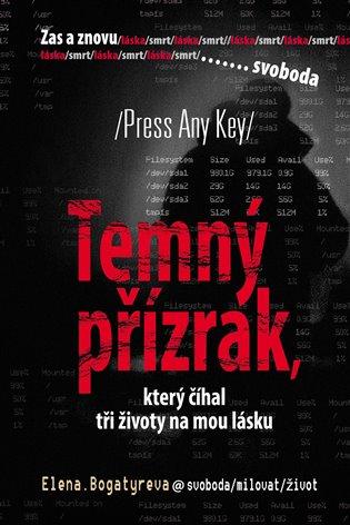Temný přízrak, který číhal tři životy na mou lásku - Elena Bogatyreva | Booksquad.ink