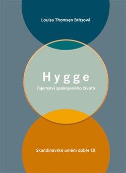 Obálka titulu Hygge - Tajemství spokojeného života