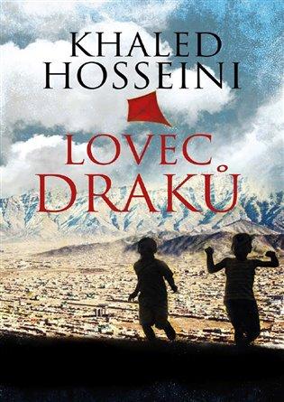 Kniha Lovec draků (Khaled Hosseini)