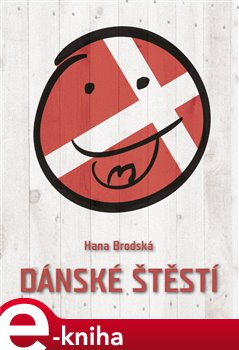 Obálka titulu Dánské štěstí