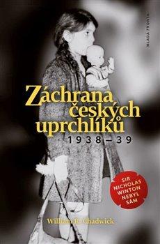 Obálka titulu Záchrana českých uprchlíků 1938 - 39