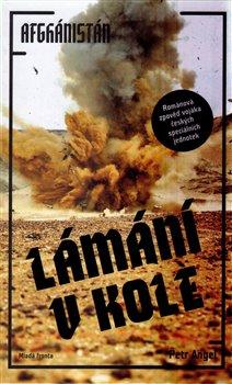 Obálka titulu Lámání v kole - Afghánistán