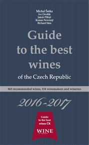 Guide to the best wines of the Czech Republic 2016-2017