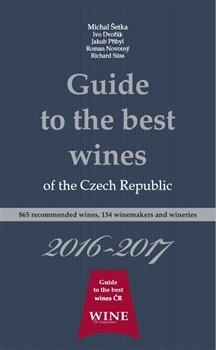 Obálka titulu Guide to the best wines of the Czech Republic 2016-2017
