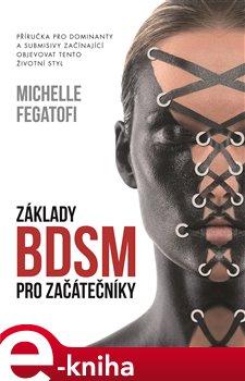 Obálka titulu Základy BDSM pro začátečníky