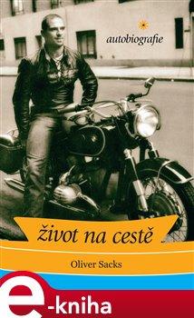 Obálka titulu Život na cestě: autobiografie