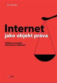 Obálka titulu Internet jako objekt práva