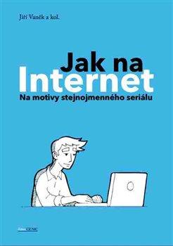 Obálka titulu Jak na Internet