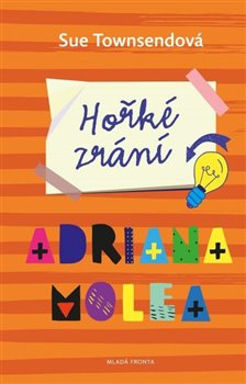 Obálka titulu Hořké zrání Adriana Molea