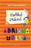 HOŘKÉ ZRÁNÍ ADRIANA MOLEA - 3. VYDÁNÍ