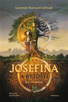 Obálka titulu Josefína a bytosti