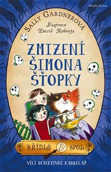 Obálka titulu Zmizení Šimona Šťopky
