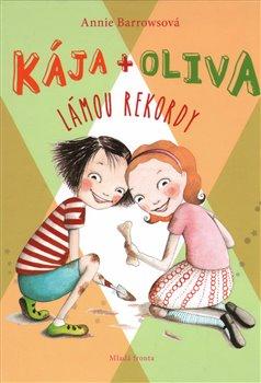 Obálka titulu Kája + Oliva lámou rekordy
