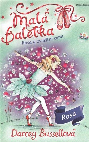 Malá baletka - Rosa a zvláštní cena - Darcey Bussellová | Replicamaglie.com