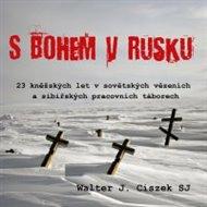 S Bohem v Rusku