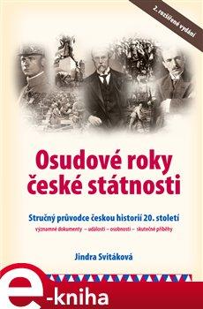 Obálka titulu Osudové roky české státnosti