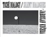 Tiché dialogy – Jaroslav Kučera