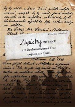 Obálka titulu Zápisky ze zajetí  a z československého vojska na Rusi
