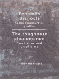 Fenomén drsnosti / The roughness phenomenon