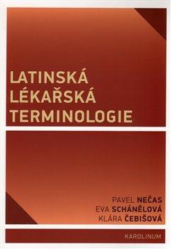 Obálka titulu Latinská lékařská terminologie